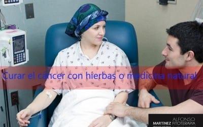 curar el cáncer con hierbas o medicina natural